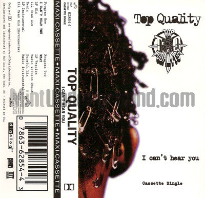 Top Quality: I Can't Hear You/What: Cassette Single
