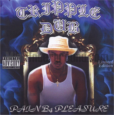 Tripple Dub/Tripple Double: Pain B4 Pleasure: Limited Edition: CD