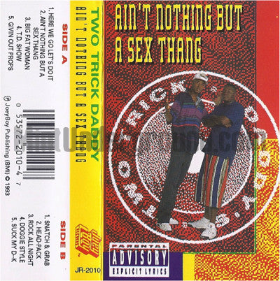 Two Trick Daddy's: Ain't Nothing But A Sex Thang: Cassette