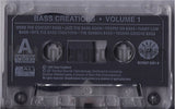 Various Artists: Bass Creations: Volume 1: Cassette