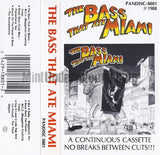 Various Artists: The Bass That Ate Miami: Cassette