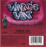 Vinnie Vin: The Show Must Go On: Cassette