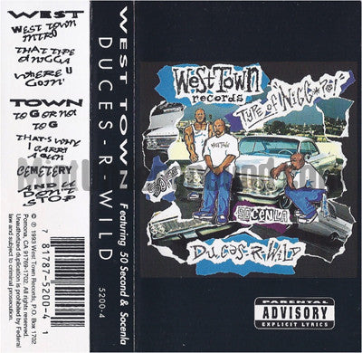West Town featuring 50 Second & Socenla: Duces-R-Wild: Cassette