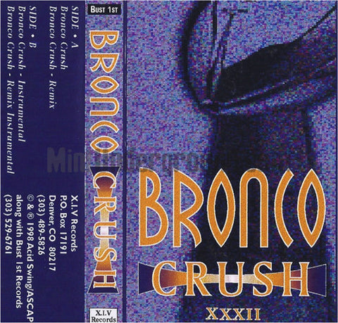 XIV Records/Bust 1st Records: Bronco Crush: Cassette Single