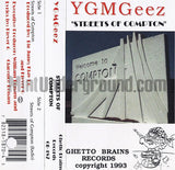 YGMGeez: Streets Of Compton: Cassette Single