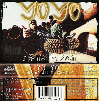 Yo Yo: IBWin' Wit My CREWin'/The Bonnie and Clyde Theme: Cassette Single