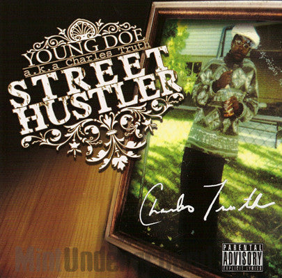 Young Doe aka Charles Truth: Street Hustler: CD