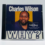 Charles Wilson: Why: CD