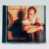 Hudson Young: What If: CD