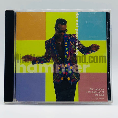 Hammer/MC Hammer: Do Not Pass Me By/Pray/Son Of A King: CD Single