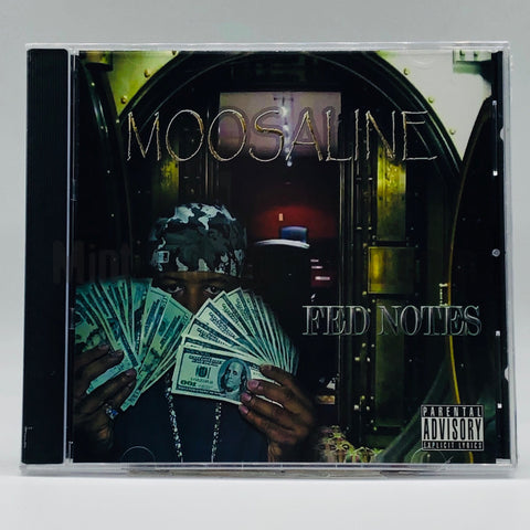 Moosaline: Fed Notes: CD