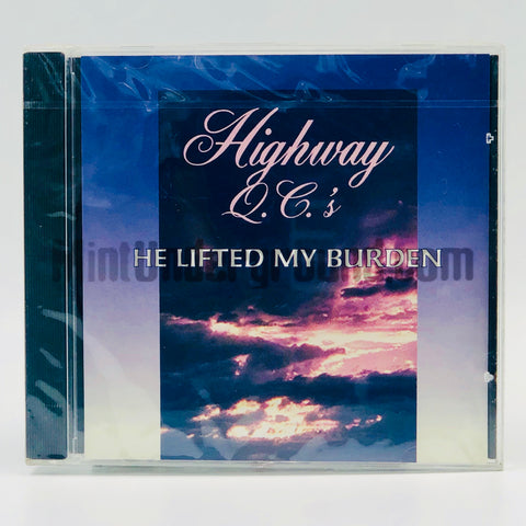 Highway Q.C.'s: He Lifted My Burden: CD