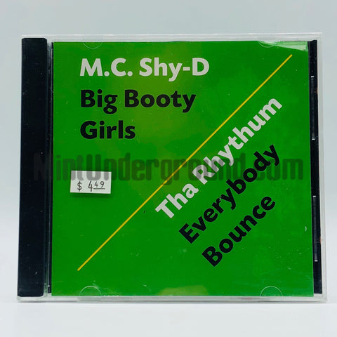 M.C. Shy-D/MC Shy-D: Big Booty Girls/Everybody Bounce: CD Single