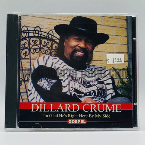 Dillard Crume: I'm Glad He's Right Here By My Side: CD