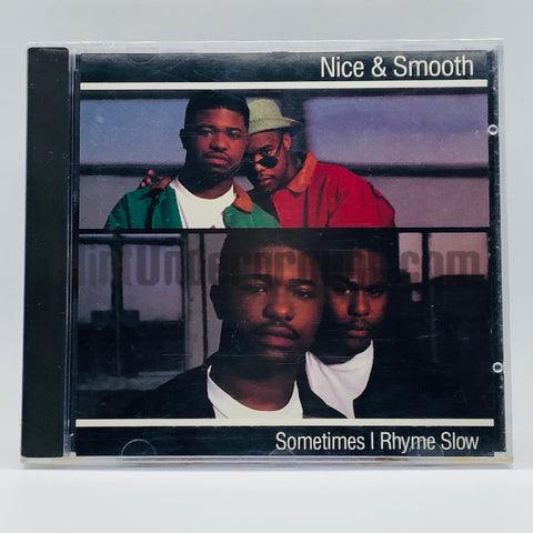 Nice & Smooth: Sometimes I Rhyme Slow: CD Single