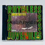 Ruthless Juveniles: Hard As Tha' Fuck II: CD