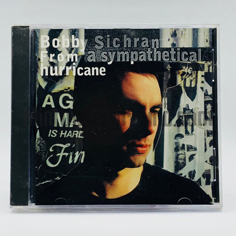 Bobby Sichran: From A Sympathetical Hurricane: CD