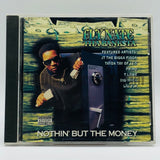 Fly Nate Tha Banksta: Nothin' But The Money: CD