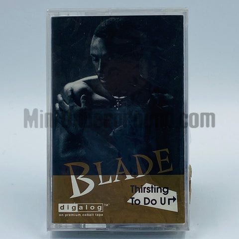 Blade: Thirsting To Do U Right: Cassette Single