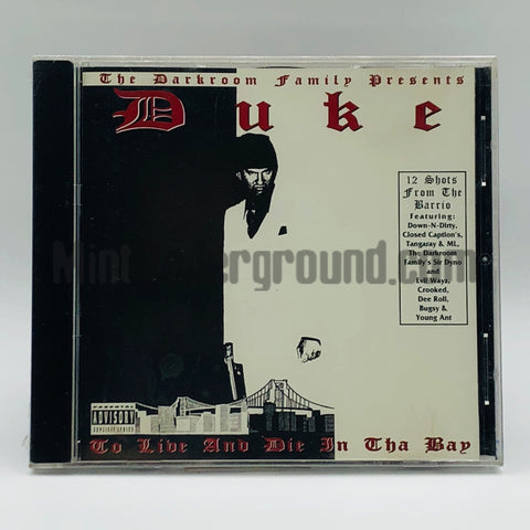 Duke: To Live And Die In Tha Bay: CD