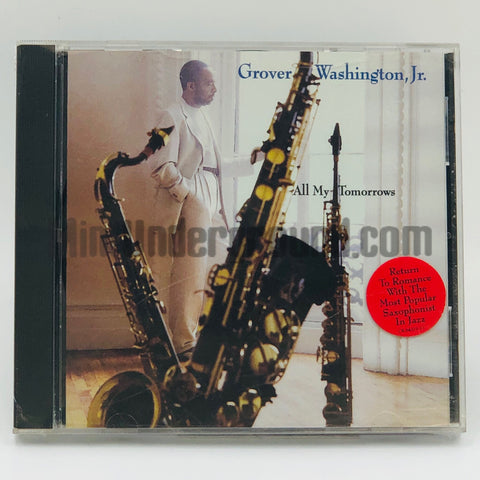 Grover Washington, Jr: All My Tomorrows: CD
