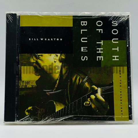 Bill Wharton and The Ingredients: South Of The Blues: CD