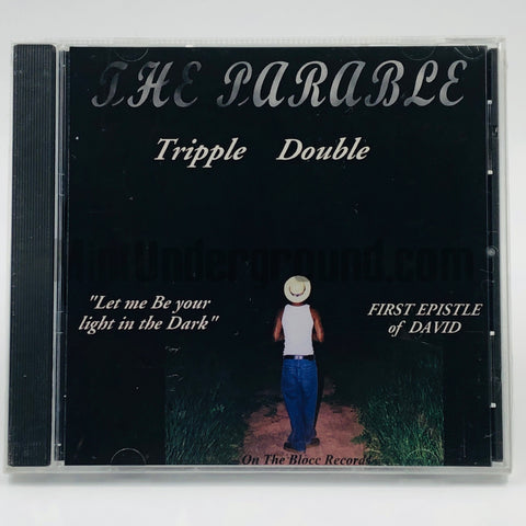Tripple Double/Tripple Dub: The Parable: CD