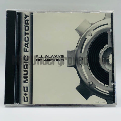 C+C Music Factory: I'll Always Be Around: CD Single: Promo