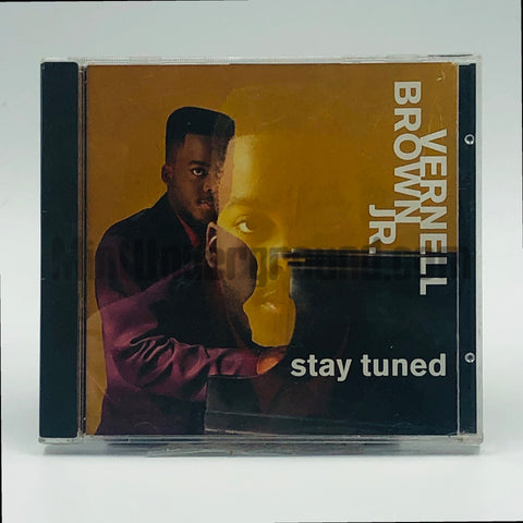 Vernell Brown Jr: Stay Tuned: CD