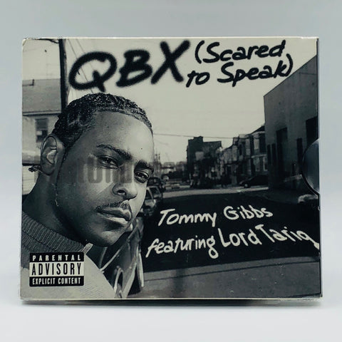 QBX: Scared To Speak/Tommy Gibbs Feat. Lord Tariq: The Game: CD Single