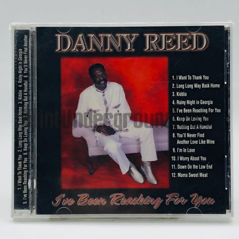 Danny Reed: I've Been Reaching For You: CD