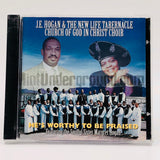 J.E. Hogan & The New Life Tabernacle Church Of God In Christ Choir: He's Worthy To Be Praised: CD