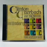 Clinton Utterbach and The Praisers: Lord Accept Our Praise: CD