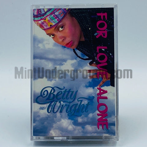 Betty Wright: For Love Alone: Cassette Single
