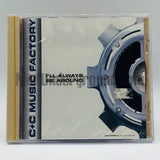 C+C Music Factory: I'll Always Be Around: CD Single
