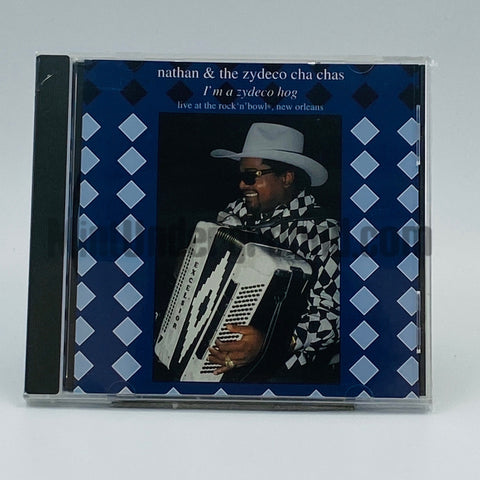 Nathan & The Zydeco Cha Chas: I'm A Zydeco Hog: CD
