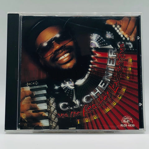 C.J. Chenier and The Red Hot Louisiana Band: Too Much Fun: CD