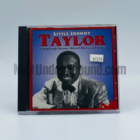 Little Johnny Taylor: Everybody Knows About My Good Thing: CD