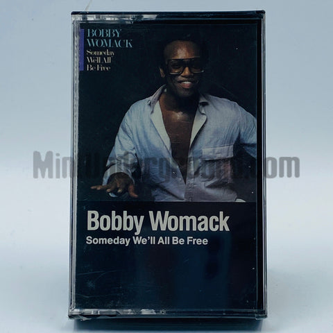 Bobby Womack: Someday We'll All Be Free: Cassette