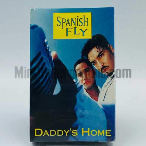 Spanish Fly: Daddy's Home: Cassette Single
