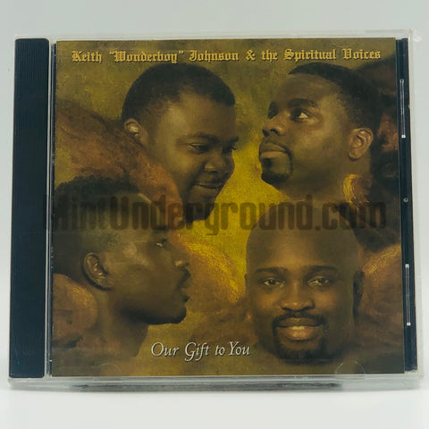 "Keith ""Wonderboy"" Johnson & The Spiritual Voices: Our Gift To You: CD"