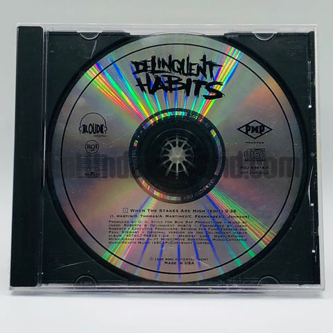 Delinquent Habits: When The Stakes Are High: CD Single: Promo