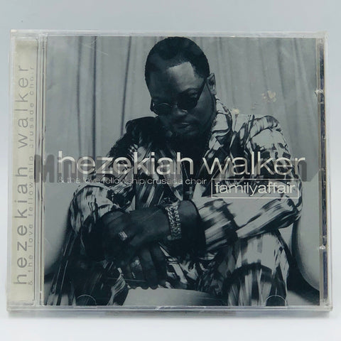 Hezekiah Walker & The Love Fellowship Crusade Choir: Family Affair: CD