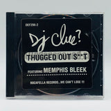 DJ Clue featuring Memphis Bleek: Thugged Out Shit: CD Single: Promo