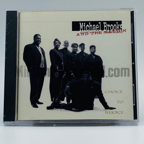 Michael Brooks And The Nation: Choice To Rejoice: CD