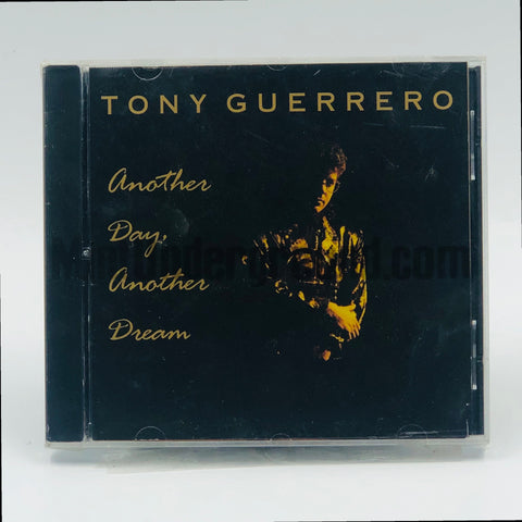 Tony Guerrero: Another Day, Another Dream: CD