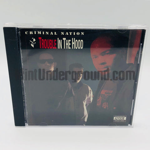 Criminal Nation: Trouble In The Hood: CD