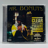 Mr. Bonuts: Clear And Present Danger: CD