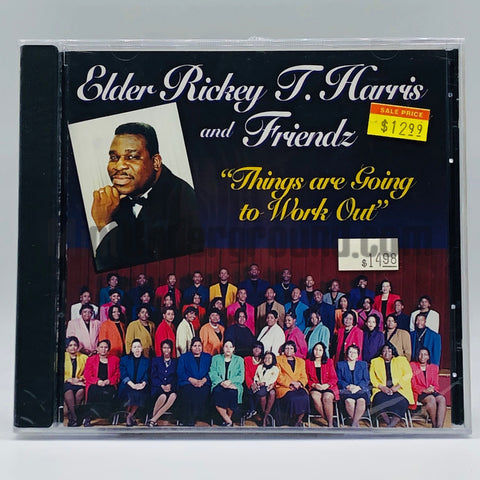 Elder Rickey T. Harris & Friendz: Things Are Going To Work Out: CD