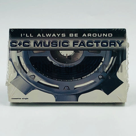 C+C Music Factory: I'll Always Be Around: Cassette Single